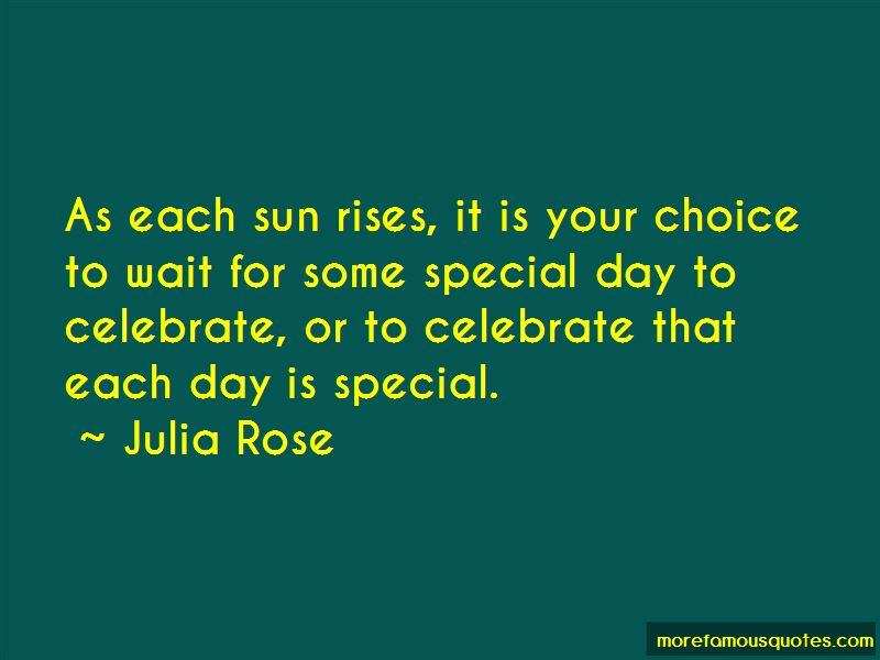 Julia Rose Quotes