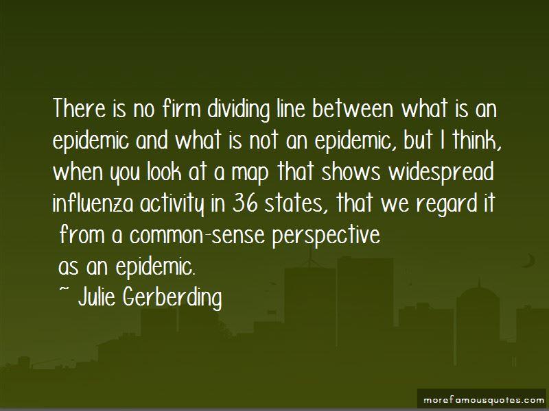 Julie Gerberding Quotes Pictures 2
