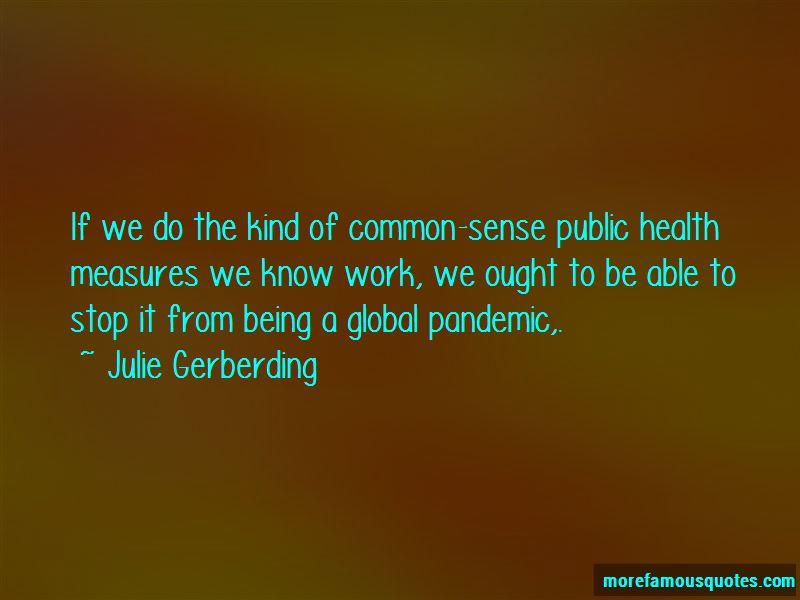 Julie Gerberding Quotes Pictures 3