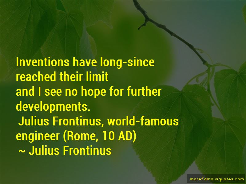 Julius Frontinus Quotes