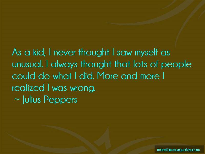 Julius Peppers Quotes Pictures 3