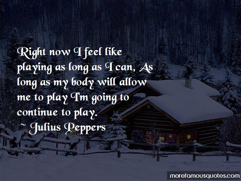 Julius Peppers Quotes Pictures 4