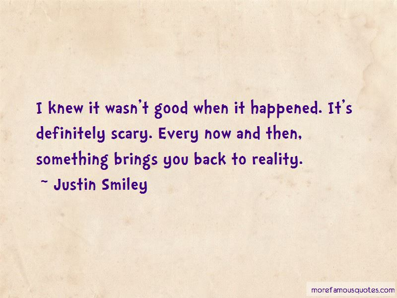 Justin Smiley Quotes