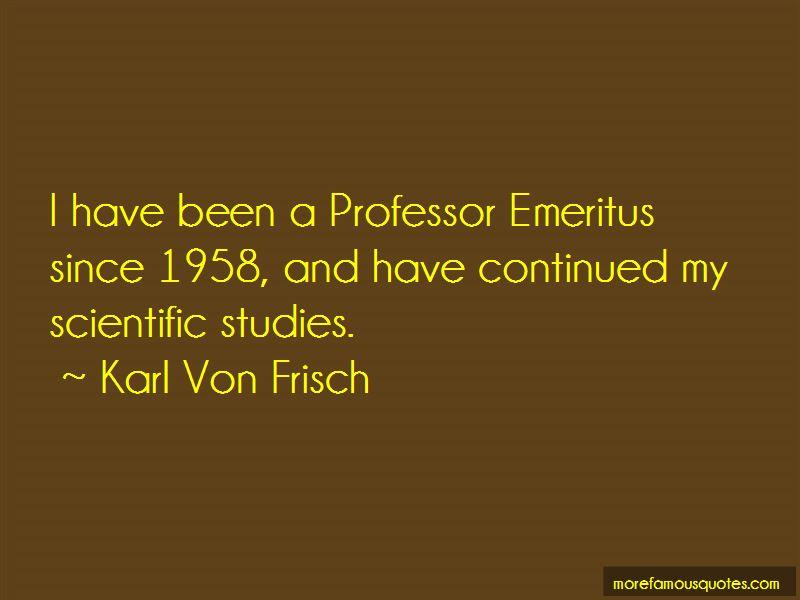 Karl Von Frisch Quotes Pictures 2
