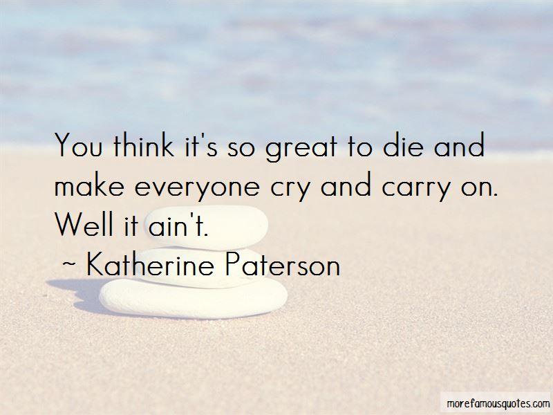Katherine Paterson Quotes Pictures 2