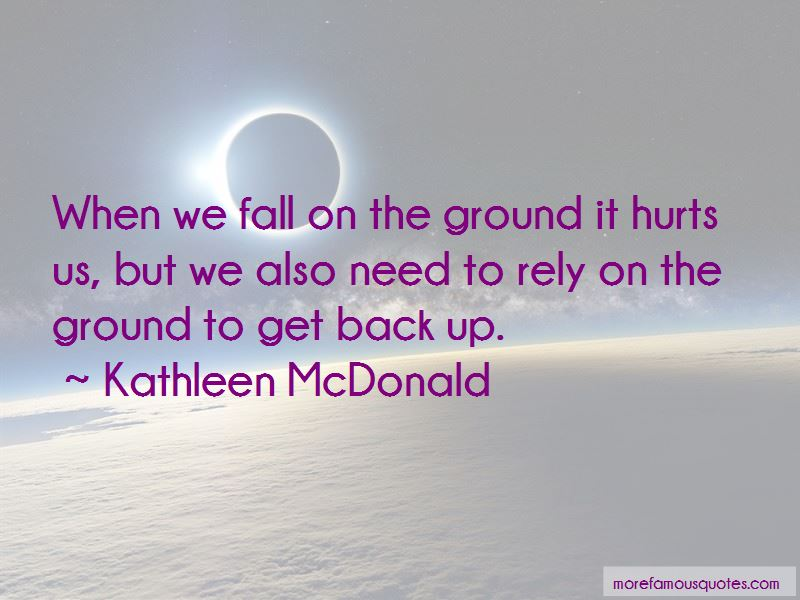Kathleen McDonald Quotes Pictures 3