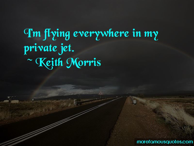 Keith Morris Quotes Pictures 4