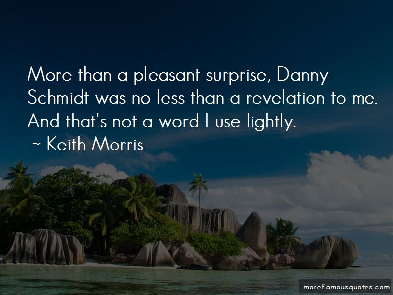 Keith Morris Quotes