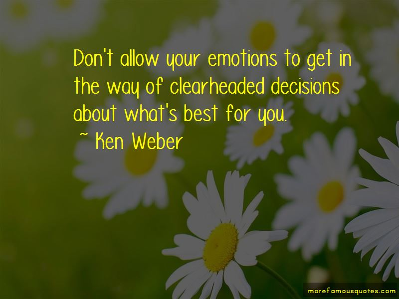 Ken Weber Quotes Pictures 2