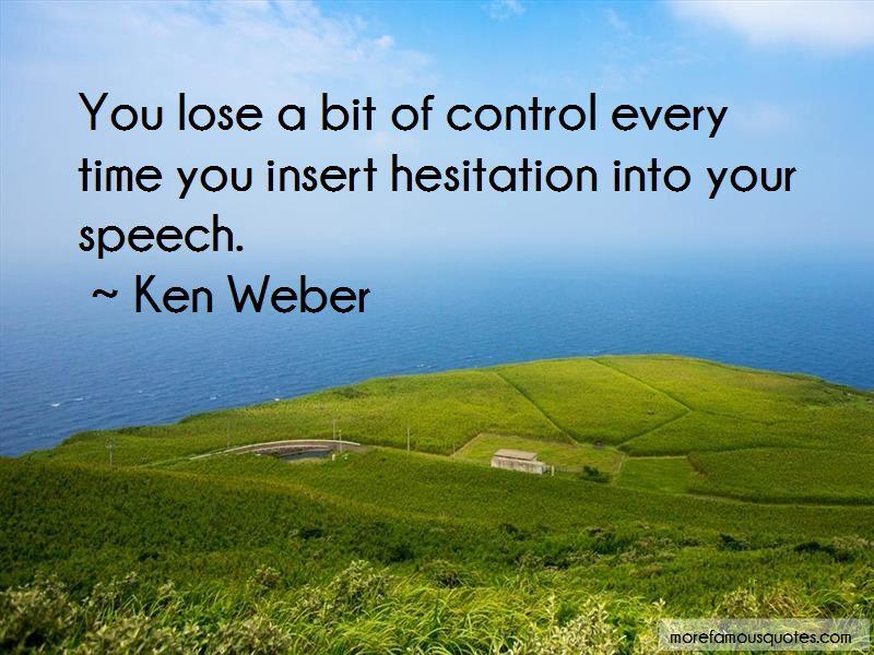 Ken Weber Quotes Pictures 4