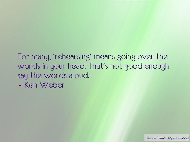 Ken Weber Quotes
