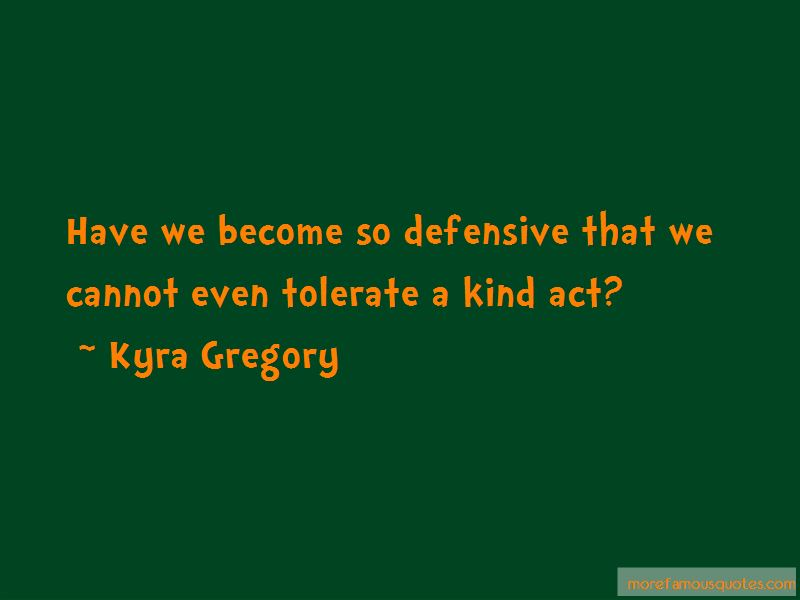 Kyra Gregory Quotes