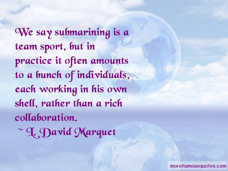 L. David Marquet Quotes