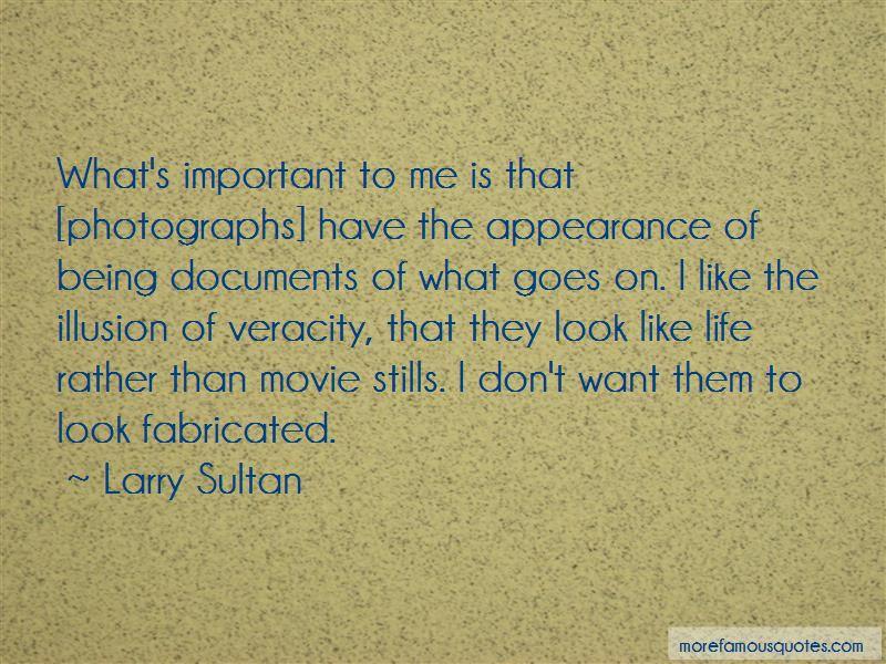 Larry Sultan Quotes