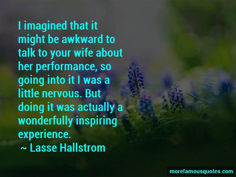 Lasse Hallstrom Quotes Pictures 2