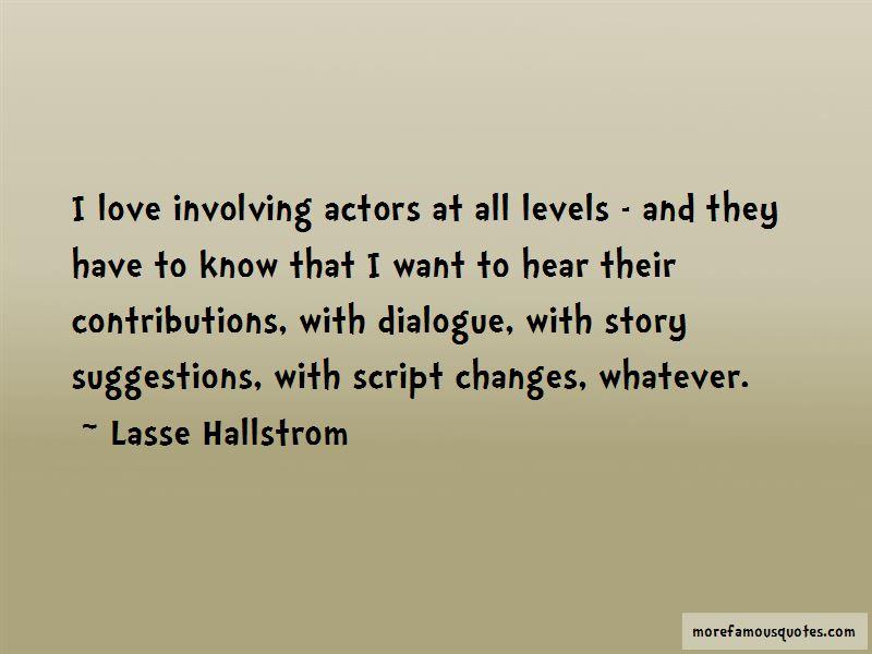 Lasse Hallstrom Quotes Pictures 3