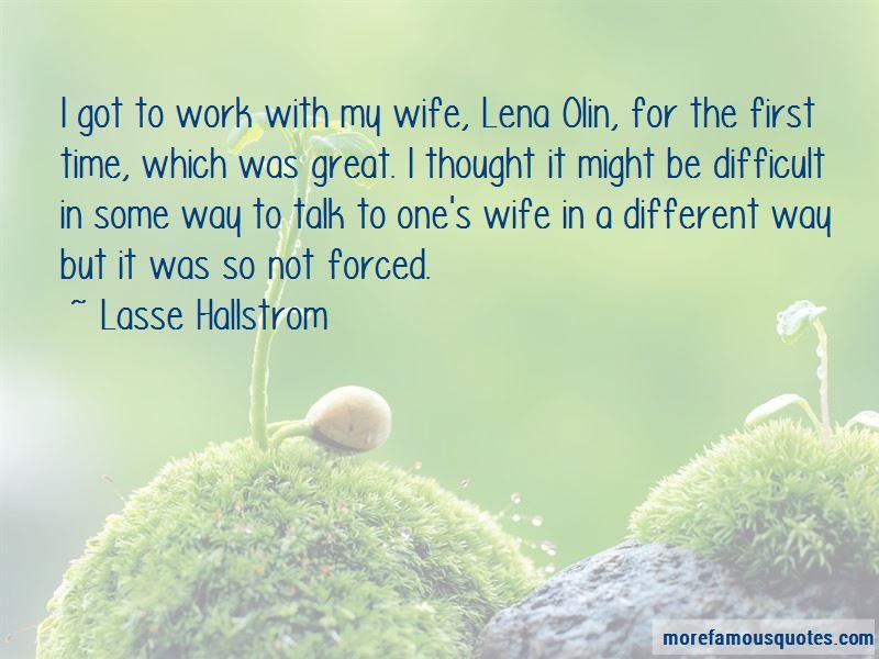 Lasse Hallstrom Quotes Pictures 4