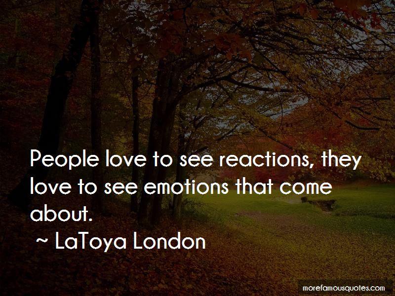LaToya London Quotes Pictures 3