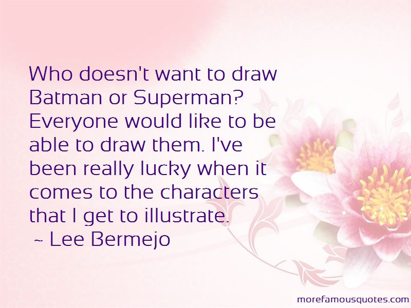 Lee Bermejo Quotes Pictures 2