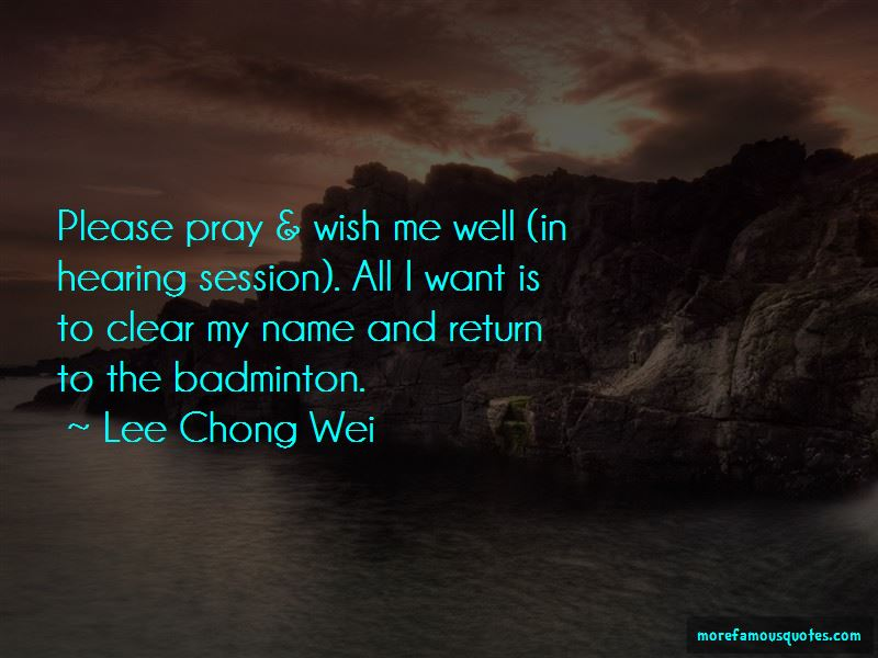 Lee Chong Wei Quotes