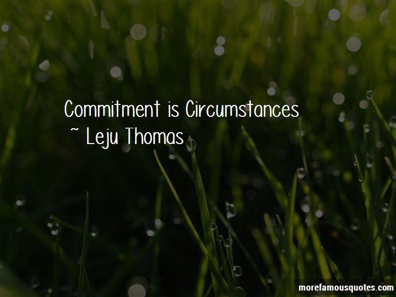 Leju Thomas Quotes