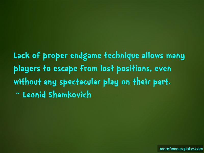 Leonid Shamkovich Quotes Pictures 3