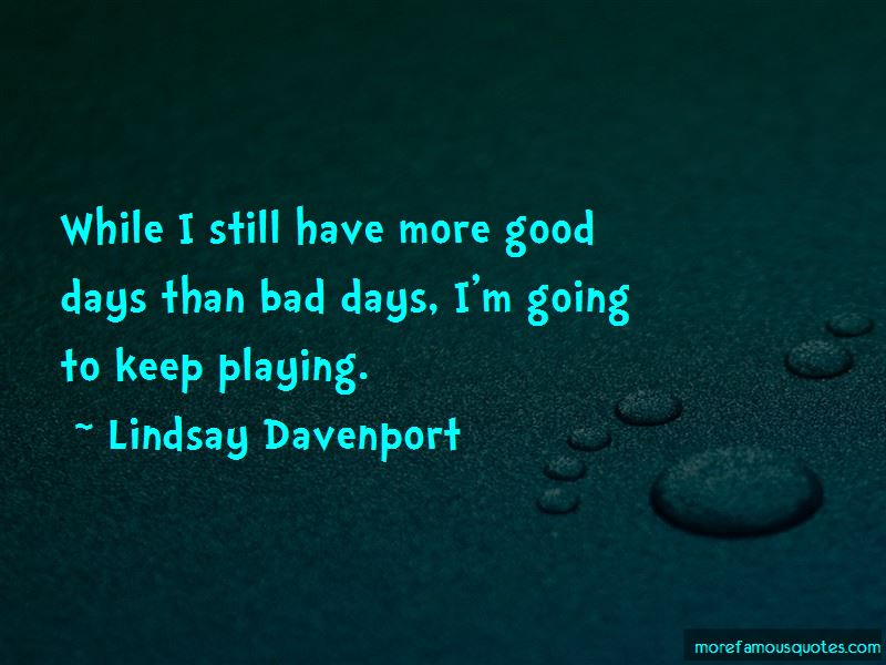 Lindsay Davenport Quotes Pictures 4