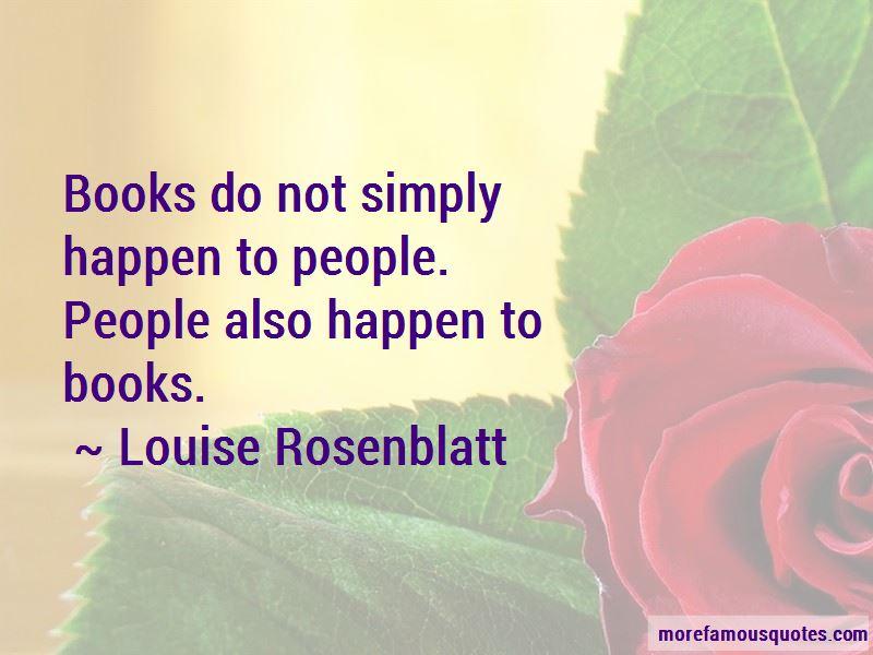 Louise Rosenblatt Quotes Pictures 4