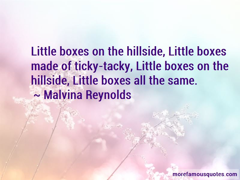 Malvina Reynolds Quotes Pictures 3