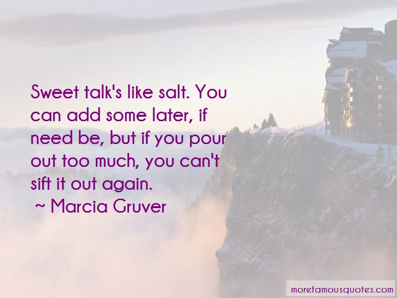 Marcia Gruver Quotes
