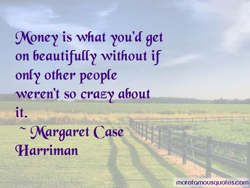 Margaret Case Harriman Quotes Pictures 3