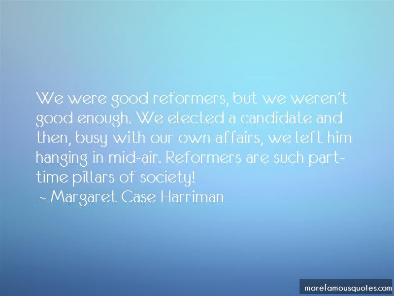 Margaret Case Harriman Quotes