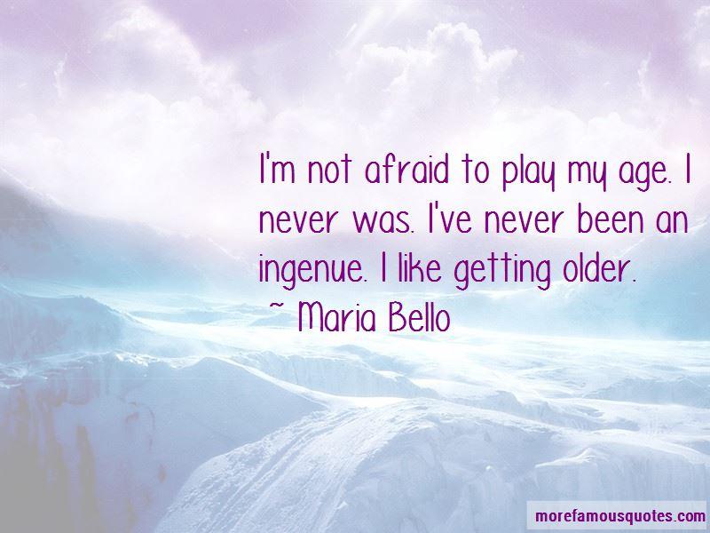 Maria Bello Quotes