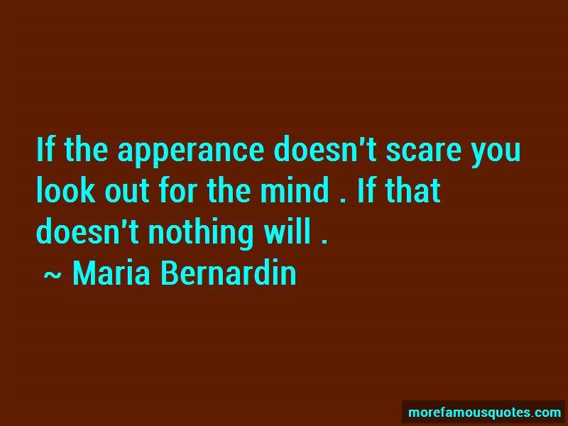 Maria Bernardin Quotes