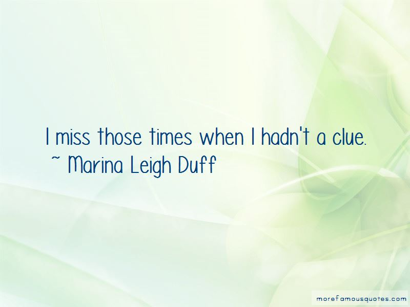 Marina Leigh Duff Quotes Pictures 4