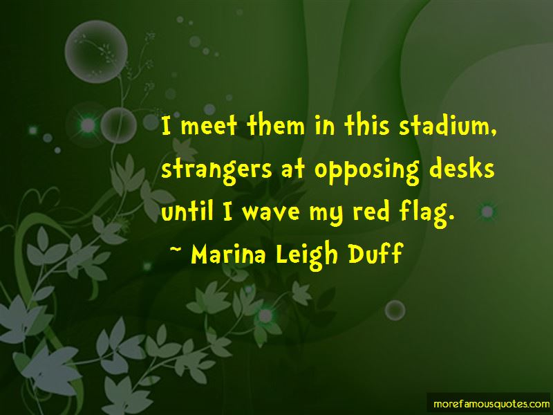Marina Leigh Duff Quotes