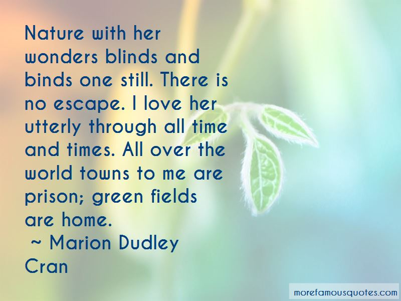 Marion Dudley Cran Quotes Pictures 3