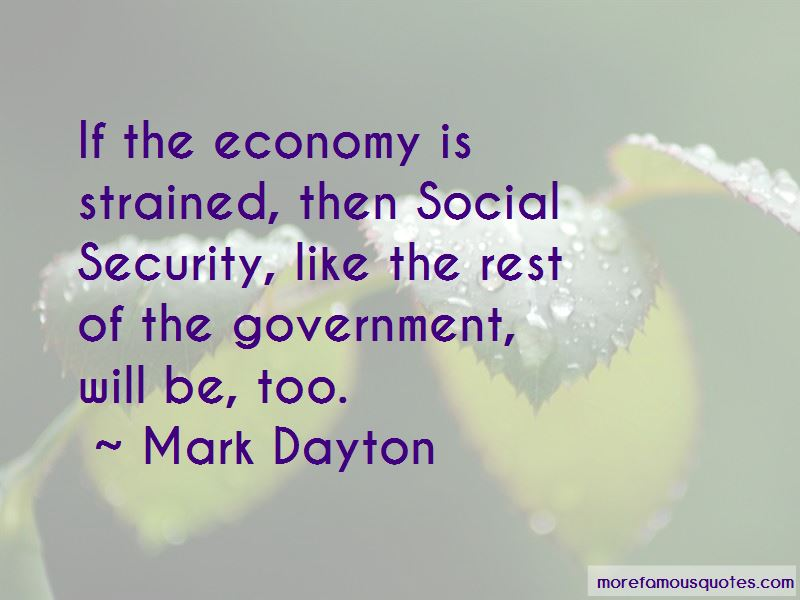 Mark Dayton Quotes Pictures 3
