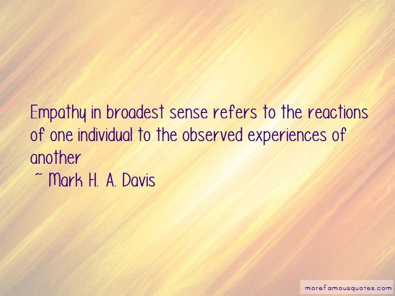 Mark H. A. Davis Quotes