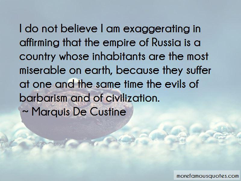 Marquis De Custine Quotes Pictures 4