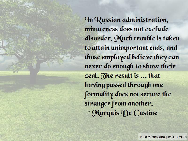 Marquis De Custine Quotes