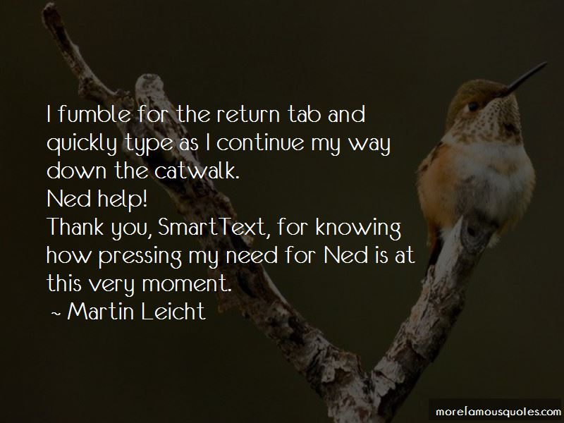 Martin Leicht Quotes Pictures 4