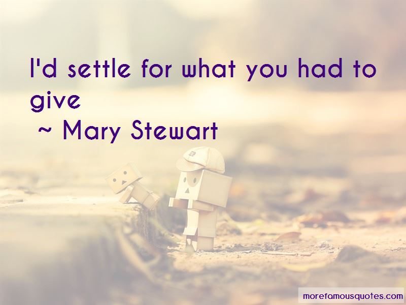 Mary Stewart Quotes Pictures 3