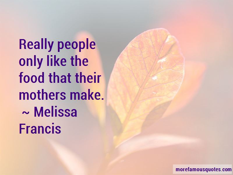 Melissa Francis Quotes Pictures 2
