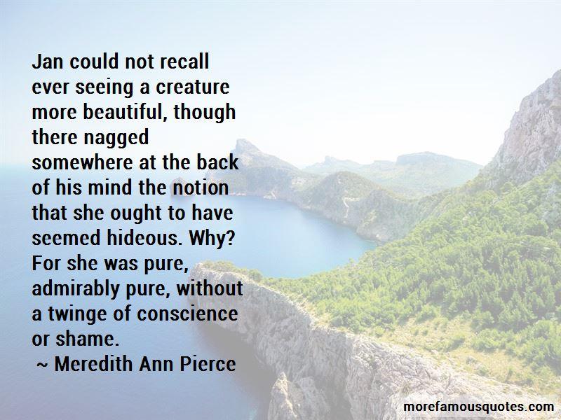Meredith Ann Pierce Quotes