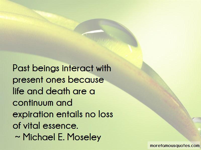 Michael E. Moseley Quotes