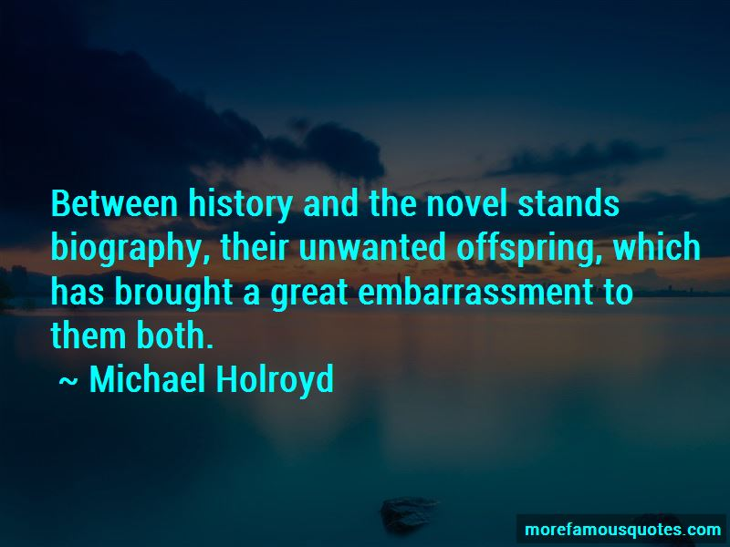Michael Holroyd Quotes Pictures 2