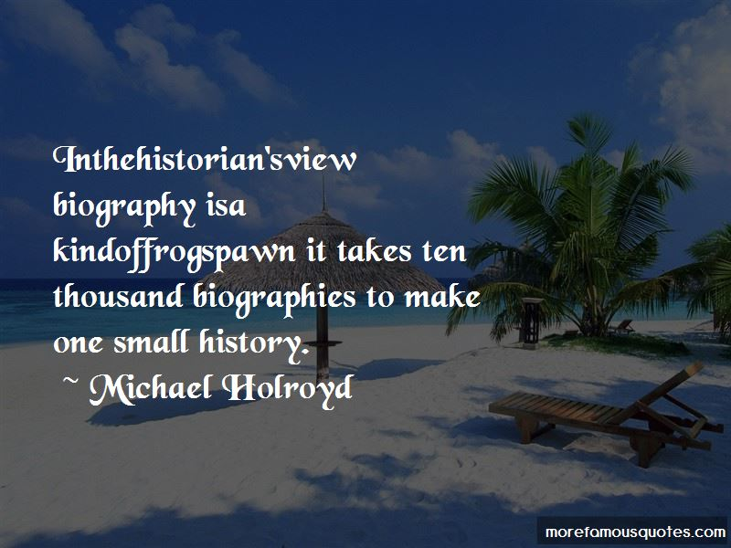 Michael Holroyd Quotes Pictures 3