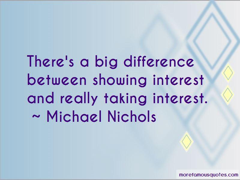 Michael Nichols Quotes Pictures 3