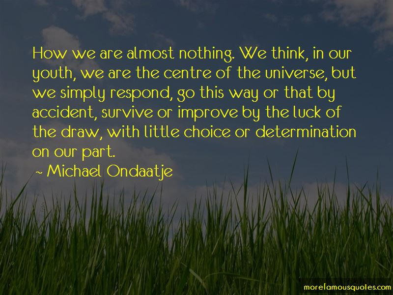 Michael Ondaatje Quotes Pictures 4